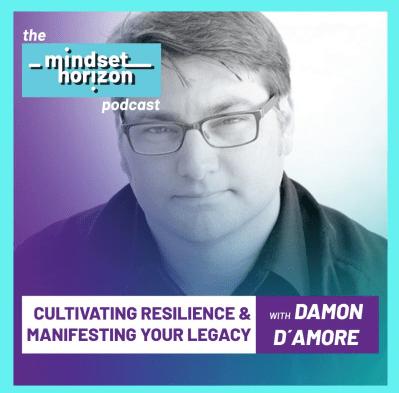 Mindset Horizon Podcast Tibor Nagy Damon D'Amore